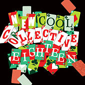 Play & Download Eighteen by New Cool Collective | Napster