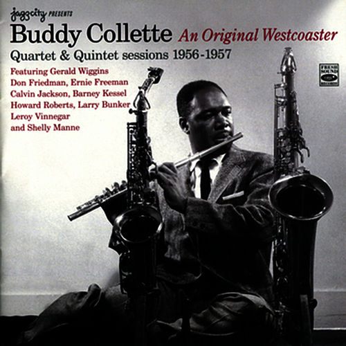 Play & Download Quartet & Quintet Sessions: 1956 - 1957 by Buddy Collette | Napster