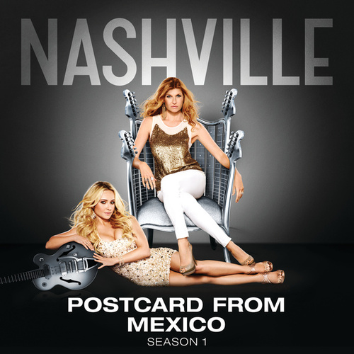 Postcard From Mexico by Nashville Cast
