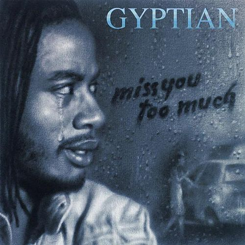 Play & Download Miss You Too Much (Radio Edit) by Gyptian | Napster