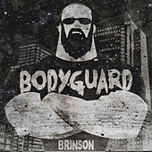 BodyGuard by Christopher Brinson