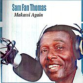 Play & Download Makassi Again (Makossa) by Sam Fan Thomas | Napster