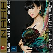 Play & Download Eternal Moment (Dj Luciano Remix) by Nara | Napster