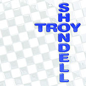 Play & Download Troy Shondell by Troy Shondell | Napster