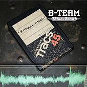 Play & Download 8-Track Mind by B-Team Blues Band | Napster