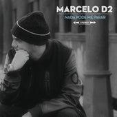 Nada Pode Me Parar by Marcelo D2