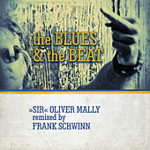 The Blues and the Beat by Sir Oliver Mally