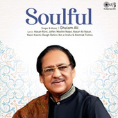 Soulful by Ghulam Ali