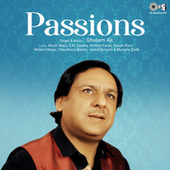 Passions by Ghulam Ali