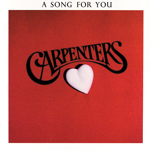 Play & Download A Song For You by Carpenters | Napster