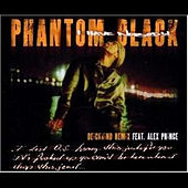 Play & Download I Have Nobody by Phantom Black | Napster