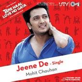 Jeene De by Mohit Chauhan