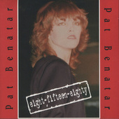 Play & Download 8-15-80 by Pat Benatar | Napster