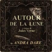 Autour De La Lune by Andra Dare