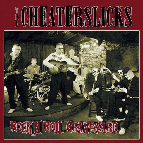 Play & Download Rock 'n' Roll Graveyard by Cheater Slicks | Napster
