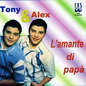 Play & Download L'amante di papà by Tony | Napster