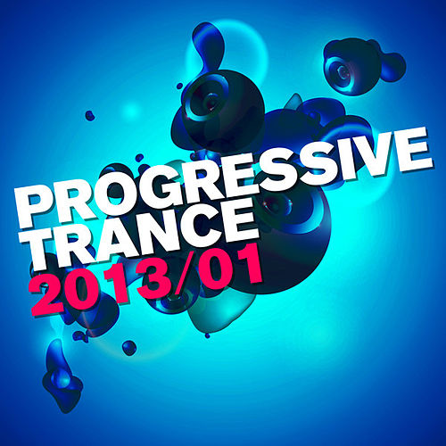Play & Download Progressive Trance 2013/01 by Various Artists | Napster