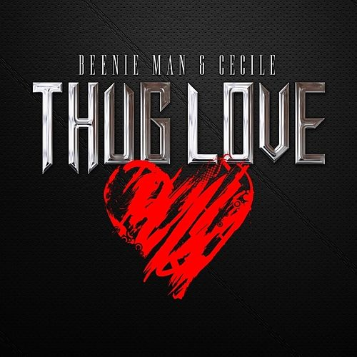 Play & Download Thug Love - Single by Beenie Man | Napster