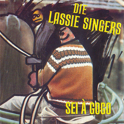 Play & Download Sei A Gogo by Lassie Singers | Napster