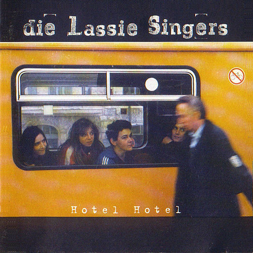 Play & Download Hotel Hotel by Lassie Singers | Napster