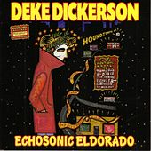 Echosonic Eldorado by Deke Dickerson