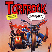Play & Download Beinhart by Torfrock | Napster