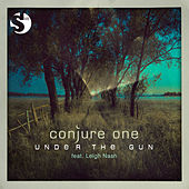 Under The Gun by Conjure One