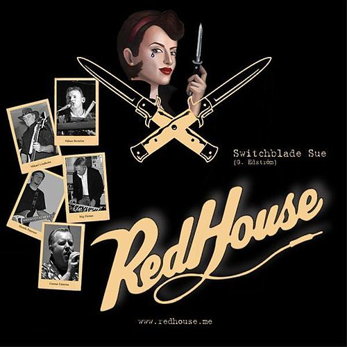 Play & Download Switchblade Sue by The Red House | Napster