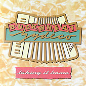 Play & Download Taking It Home by Buckwheat Zydeco | Napster
