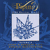 Piping Centre: 1996 Recital Series, Vol. 2 by John Burgess