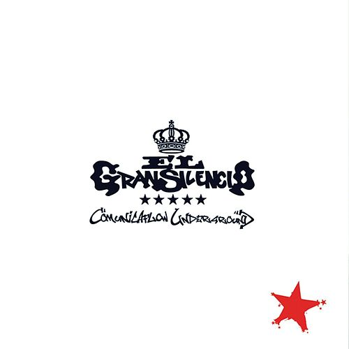 Play & Download Comunicaflow Underground by El Gran Silencio | Napster