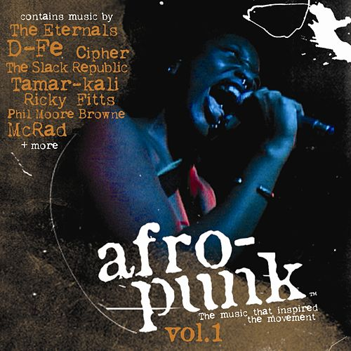 Play & Download Afro-Punk Compilation Record Vol. 1  by Various Artists | Napster