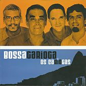 Play & Download Bossa Carioca by Os Cariocas | Napster
