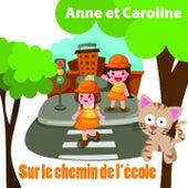 Sur le chemin de l'école (Chansons originales pour les enfants sages) by Various Artists