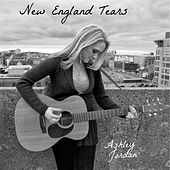 Play & Download New England Tears by Ashley Jordan | Napster