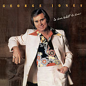 I Am What I Am by George Jones