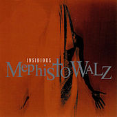 Play & Download Insidious by Mephisto Walz | Napster