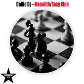 Play & Download Monolith/Sexy Club by David DeeJay | Napster