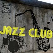Play & Download Jazz Club by Various Artists | Napster