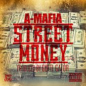 Play & Download Street Money by A-Mafia | Napster