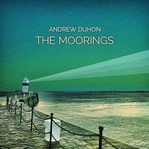 Play & Download The Moorings by Andrew Duhon | Napster