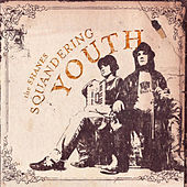 Play & Download Squandering Youth by The Shanes | Napster