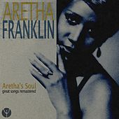 Aretha's Soul (Great Songs Remastered) von Aretha Franklin