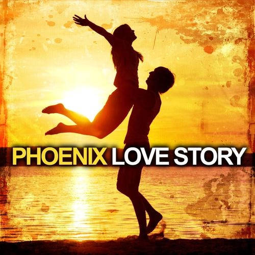 Play & Download Love Story by Phoenix | Napster