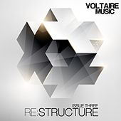 Play & Download Re:Structure Issue Three by Various Artists | Napster