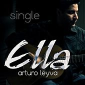 Play & Download Ella by Arturo Leyva | Napster