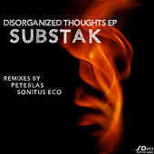 Play & Download Disorganized Thoughts EP by Substak | Napster
