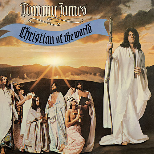 Play & Download Christian Of The World by Tommy James | Napster