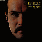 Play & Download Morning Again by Tom Paxton | Napster