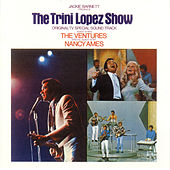 Play & Download The Trini Lopez Show: Original TV Special Soundtrack by Various Artists | Napster